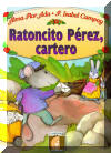 Ratoncito Perez cartero, A New Job for Perez the Mouse