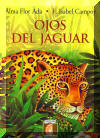 Ojos del jaguar, Eyes of the Jaguar