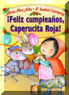 Feliz cumpleanos capernucita roja, Happy Birthday Little Red Riding Hood
