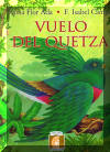Vuelo del quetzal, The Quetzals Journey