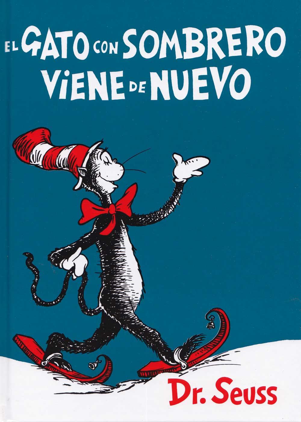Gato con sombrero viene de nuevo, Hardcover, Spanish ...